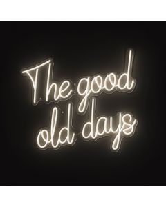 The Good Old Days LED Sign